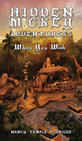 """Hidden Mickey Adventures 3"" the 3rd action & adventure novel about Walt Disney and Disneyland"
