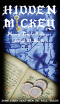 """Hidden Mickey"" the action adventure novel about Walt Disney and Disneyland"