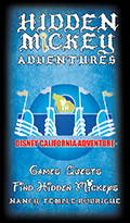"""Hidden Mickey Adventures in Disney California Adventure"" Game and Quests to run inside the Disney park"